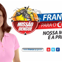 Prefeitura de Franca -  Campanha Dengue (Outdoor)